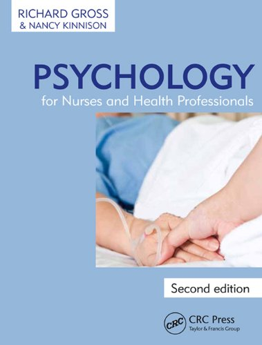 Psychology for Nurses and Health Professionals, Second Edition Pdf