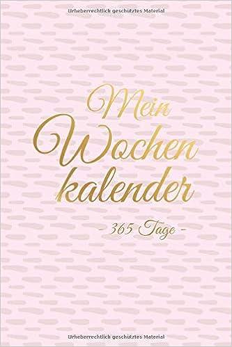 Amazon.com: Mein Wochenkalender 365 Tage: Zeitloser ...