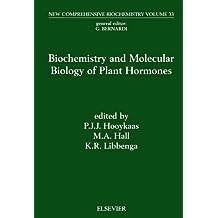 Biochemistry and Molecular Biology of Plant Hormones (New Comprehensive Biochemistry)