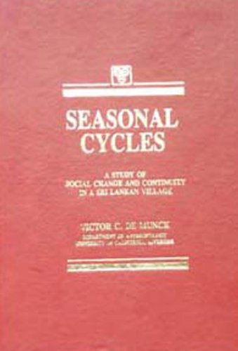 Seasonal Cycles: A Study of Social Change and Continuity in a Sri Lankan Village