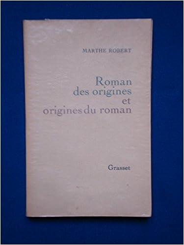 Télécharger en ligne Roman Des Origines Et Origines Du Roman pdf ebook