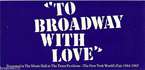 "Bock & Harnick ""TO BROADWAY WITH LOVE"" New York World's Fair 1964 Brochure"