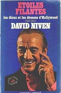 Etoiles filantes / les dieux et les deesses d'hollywood vus par david niven par David Niven