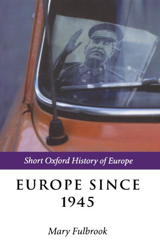 Europe Since 1945 (Short Oxford History Of Europe)