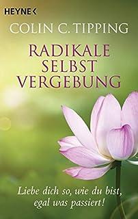 Ich vergebe: Der radikale Abschied vom Opferdasein: Amazon.de: Colin ...