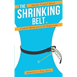 The Shrinking Belt:Crystal's Skinny List to EZ Weight Loss