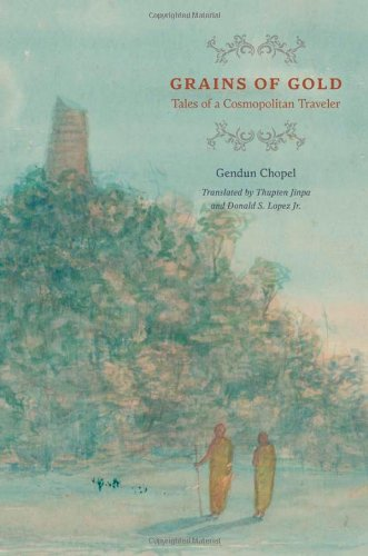 Grains of Gold: Tales of a Cosmopolitan Traveler (Buddhism and Modernity) PDF