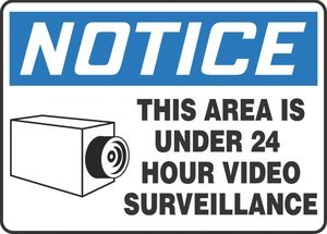 7''Hx10''W Black/Blue/White Aluminum NOTICE THIS AREA IS UNDER 24 HOUR VIDEO SURVEILLANCE Admittance & Exit Sign