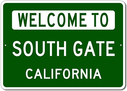 (South Gate, California - Welcome to US City State Sign - Aluminum 10