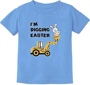 I'm Digging Easter Gift For Tractor Loving Boys Toddler/Infant Kids T-Shirt