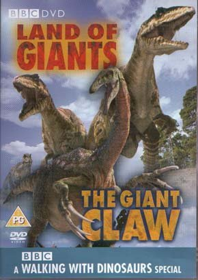 - Land Of Giants The Giant Claw - A Walking With Dinosaurs Special - BBC [2002]
