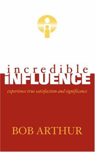 Read Online incredible influence pdf epub