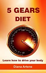 5 Gears Diet: Learn how to drive your body