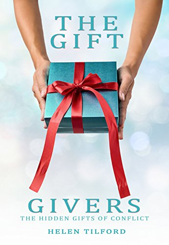 The gift givers the hidden gifts in conflict kindle edition by the gift givers the hidden gifts in conflict by tilford helen negle Choice Image