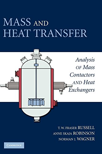 Mass and Heat Transfer: Analysis of Mass Contactors and Heat Exchangers (Cambridge Series in Chemical Engineering)