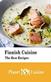 Finnish Cuisine: The Best Recipes