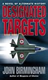 Designated Targets[DESIGNATED TARGETS][Mass Market Paperback]
