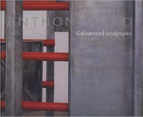 Anthony Caro: Galvanised Sculptures