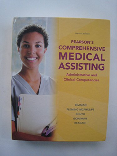 Pearson's Comprehensive Medical Assisting Administrative and Clinical Competencies Custom Edition