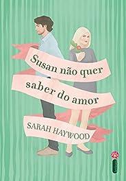 Susan Não Quer Saber do Amor