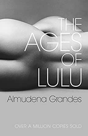 The Ages of Lulu (English Edition) eBook: Grandes, Almudena ...