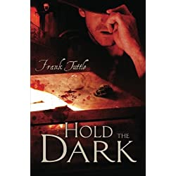 Hold The Dark (The Markhat Files)