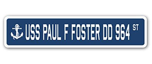 USS PAUL F FOSTER DD 964 Street Sign us navy ship veteran sailor gift