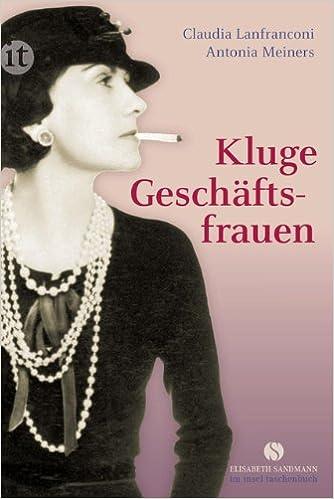 Kluge Geschäftsfrauen (Claudia Lanfranconi, Antonia Meiners)