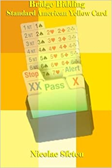 Book Bridge Bidding - Standard American Yellow Card by Nicolae Sfetcu (2014-12-21)