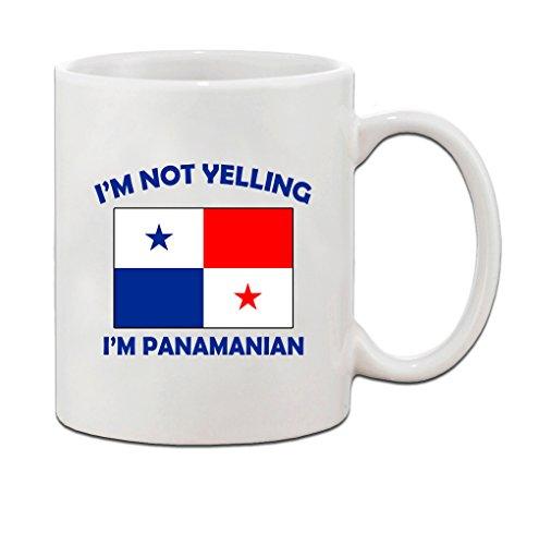 I'M Not Yelling, I Am Panamanian Panama Panamanians Ceramic Coffee Tea Mug Cup - Holiday Christmas Hanukkah Gift for Men & Women