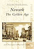 Front cover for the book Newark: The Golden Age by Jean-Rae Turner