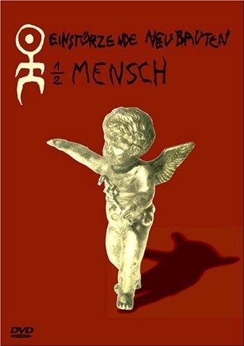 : Einstürzende Neubauten - 1/2 Mensch (25th Anniversary Tour Edition) (+ Audio-CD) [2 DVDs] (DVD-Audio)