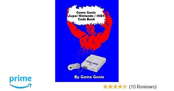 Game Genie Super Nintendo / SNES Code Book: Game Genie