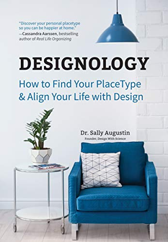 Book Cover: Designology: How to Find Your PlaceType and Align Your Life With Design