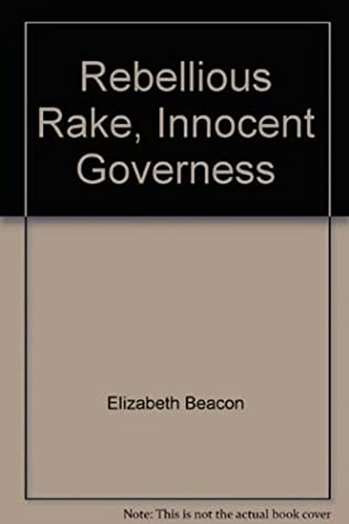 book cover of Rebellious Rake, Innocent Governess