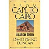 From Cape to Cairo, David E. Duncan, 1555840450