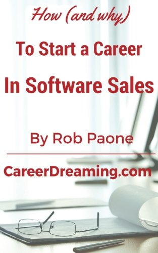 How (and why) to Start a Career in Software Sales