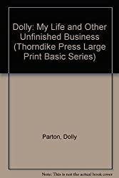 Dolly: My Life and Other Unfinished Business by Dolly Parton (1995-04-03)