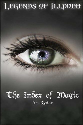 The Index of Magic (Legends of Illdueh) (Volume 1): Ari