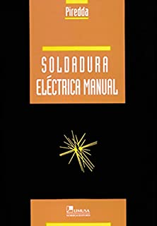 Soldadura electrica manual/ Electric Welding Manual (Spanish Edition)