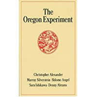 Image for The Oregon Experiment (Center for Environmental Structure Series)