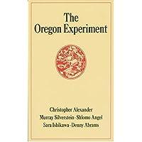 The Oregon Experiment: Origins, Evolution, and Development: 3