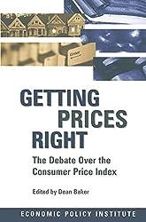 Getting Prices Right: Debate Over the Consumer Price Index (Economic Policy Institute)