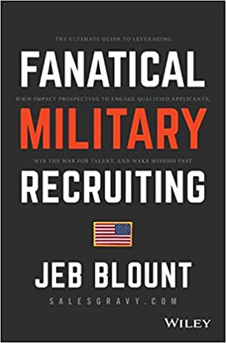 Fanatical Military Recruiting: The Ultimate Guide to ...