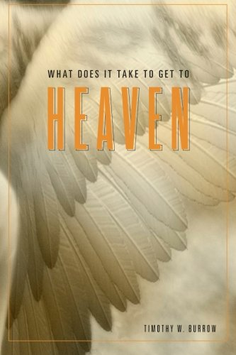 What Does It Take to Get to Heaven pdf