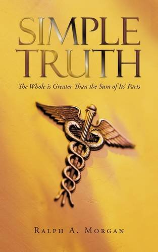Simple Truth: The Whole is Greater Than the Sum of Its' Parts