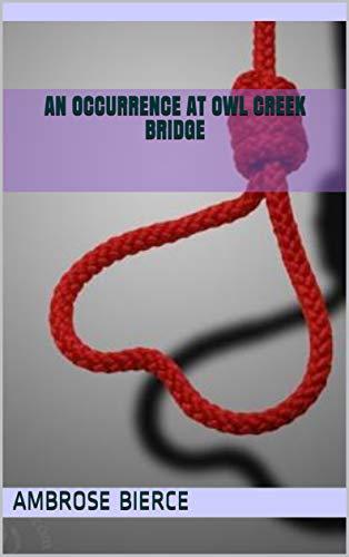 An Occurrence at Owl Creek Bridge (English Edition)