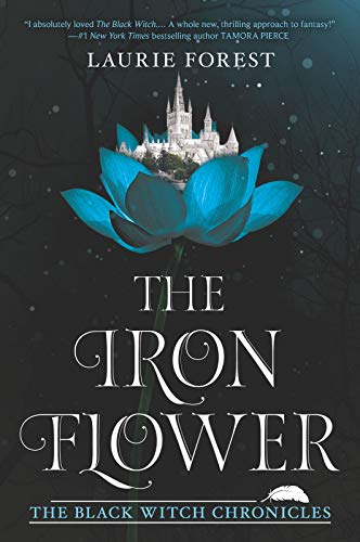 The Iron Flower (The Black Witch Chronicles Book 2) (Fallon Grey)
