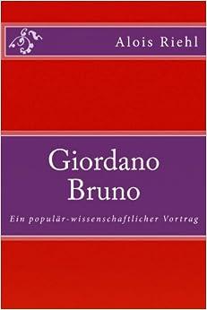 Book Giordano Bruno: Ein populär-wissenschaftlicher Vortrag