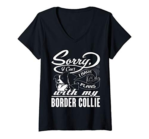 Womens I Have Plans With My Border Collie funny V-Neck T-Shirt